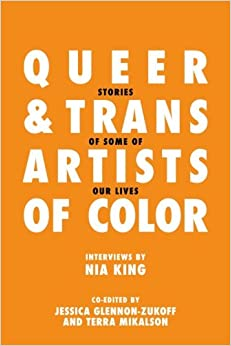 Queer And Trans Artists Of Color- Nia King