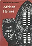 African Heroes (0374301654) by Mitchison, Naomi