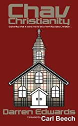 Chav Christianity: Exploring What it Looks like to Be a Working-Class Christian