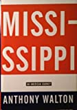 Mississippi: American Journey (0517193620) by Walton, Anthony