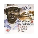 echange, troc Willis Pittman - I Belong to the King