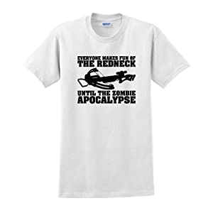 Everyone Makes Fun of Redneck Til Zombie Apocalypse T-Shirt