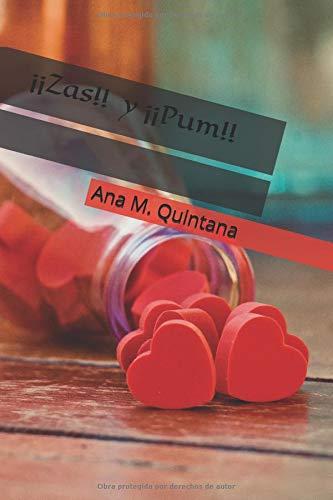 ¡¡Zas!! y ¡¡Pum!! Poemario  [Quintana, Ana M. - Quintana, Ana María] (Tapa Blanda)