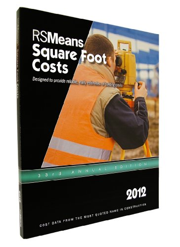 RSMeans Square Foot Costs 2012 (Means Square Foot Costs)