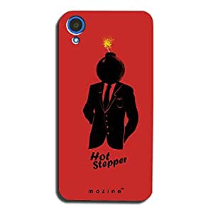 Mozine Hot Stepper printed mobile back cover for HTC desire 820