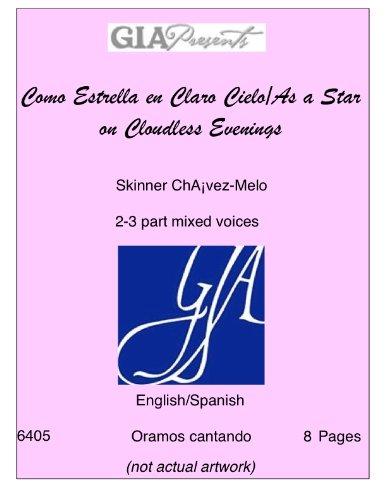 Como Estrella en Claro Cielo/As a Star on Cloudless Evenings-- Skinner Ch? PDF