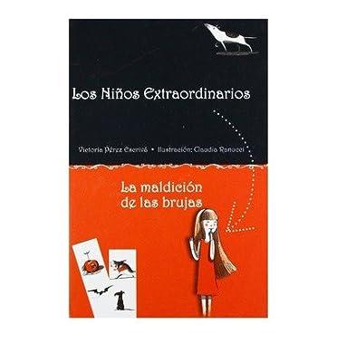[ LA MALDICION DE LAS BRUJAS (LOS NINOS EXTRAORDINARIOS) (SPANISH) ] By Perez Escriva, Victoria ( Author) 2013 [ Hardcover ]