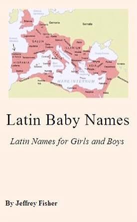 Amazon.com: Latin Baby Names: Latin Names for Girls and ...