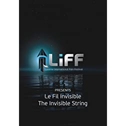 The Invisible String - Le Fil Invisible