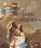 img - for Emmanuel Schwartz: Gods and Heroes : Masterpieces from the Ecole des Beaux-Arts, Paris (Hardcover); 2014 Edition book / textbook / text book