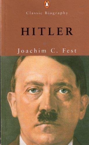 Hitler (Penguin Classic Biography)