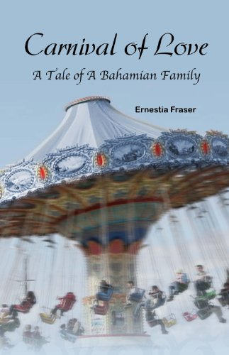 Carnival of Love: A Tale of A Bahamian Family
