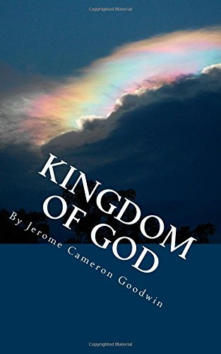 Kingdom of God: Volume 3 (All the Bible Teaches About)