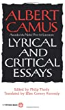 Lyrical and Critical Essays (0394708520) by Albert Camus