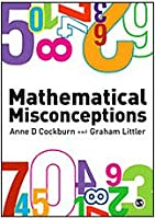 Mathematical Misconceptions: A Guide for Primary Teachers Front Cover