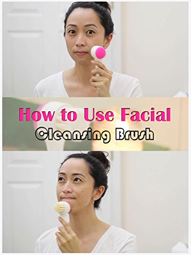 Clip: How to Use Facial Cleansing Brush