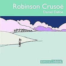 Robinson crusoé | Livre audio Auteur(s) : Daniel Defoe Narrateur(s) : Mathurin Voltz