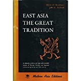 East Asia: Great Tradition (004951007X) by Reischauer, Edwin O.