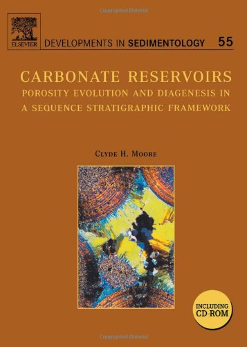 Carbonate Reservoirs, Volume 55: Porosity Evolution and Diagenesis in a Sequence Stratigraphic Framework (Developments i