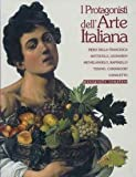 img - for The Protagonists of Italian Art. by Alessandro Angelini (2001-06-07) book / textbook / text book