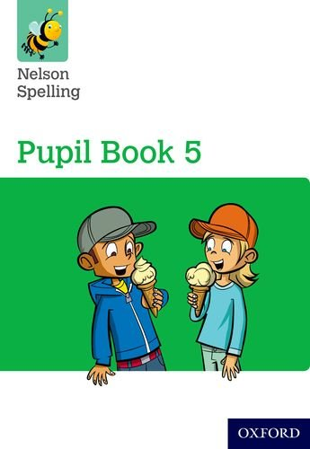 Nelson Spelling Pupil Book 5 Year 5/P6