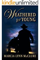 Weathered Too Young (English Edition)