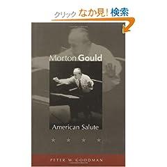 Morton Gould: American Salute