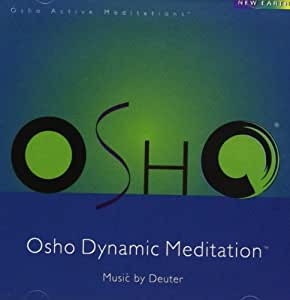 Deuter, Osho/Deuter - OSHO Dynamic Meditation - Amazon.com