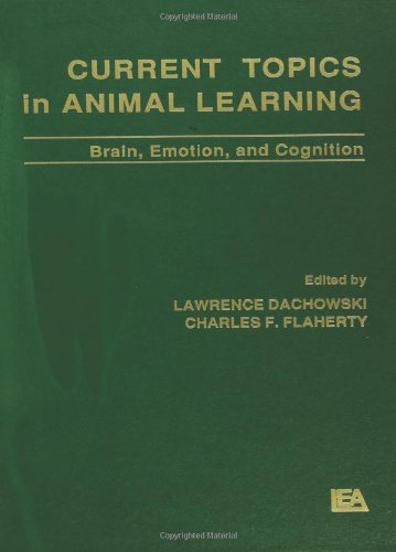 Current Topics in Animal Learning: Brain, Emotion, and Cognition