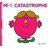 Madame Catastrophe