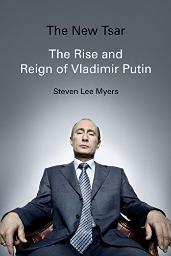 Download The New Tsar: The Rise and Reign of Vladimir Putin