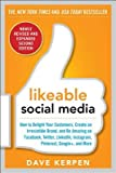 img - for Likeable Social Media Revised and Expanded( How to Delight Your Customers Create an Irresistible Brand and Be Amazing on Facebook Twitter Linkedi)[LIKEABLE SOCIAL MEDIA REV & EX][Paperback] book / textbook / text book