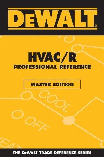 DEWALT HVAC/R Professional Reference Master Edition (Dewalt Trade Reference Series) by American Contractors Educational Services (2006) Paperback (Dewalt Hvac R compare prices)