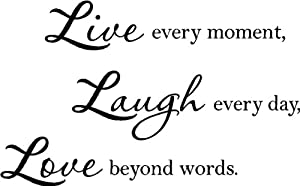 Amazon.com : #2 Live every moment, laugh every day, love