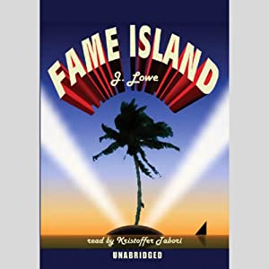 Fame Island | [Jonathan Lowe]
