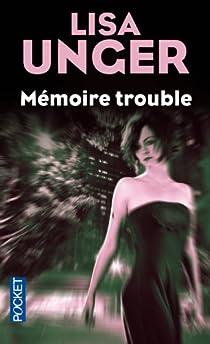 Mémoire trouble par Unger