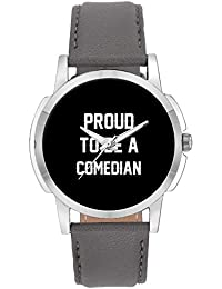 Wrist Watch For Men - Proud To Be A Comedian Best Gift For COMEDIAN - Analog Men's And Boy's Unique Quartz Leather...