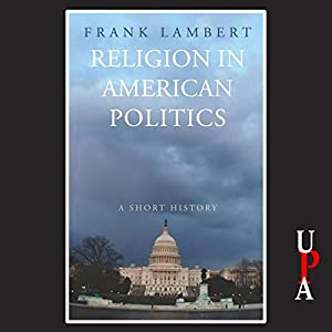 Religion in American Politics Audiobook