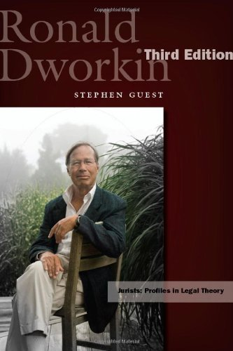 Ronald Dworkin: Third Edition (Jurists: Profiles in Legal Theory)