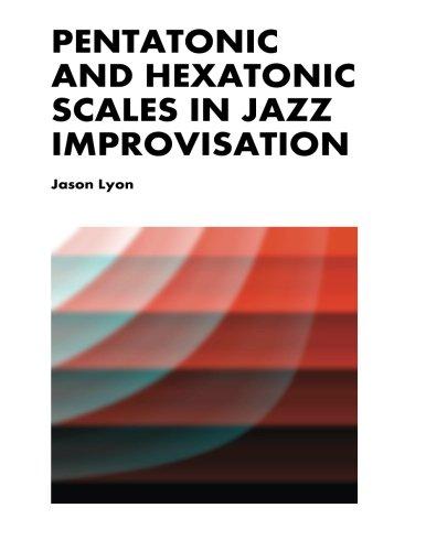 Pentatonic & Hexatonic Scales in Jazz Improvisation