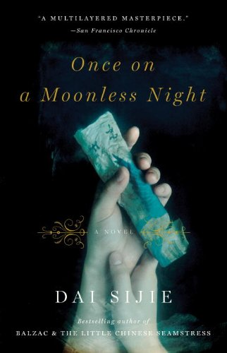 Once Moonless Night by Dai Sinjie