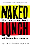 Naked Lunch: The Restored Text [Paperback]