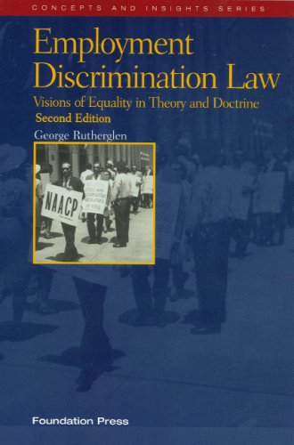 Employment Discrimination Law (Concepts and Insights)