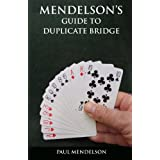 Mendelson's Guide to Duplicate Bridgeby Paul Mendelson