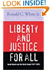 Liberty and Justice for All: Racial Reform and the Social Gospel (1877-1925) (Rauschenbusch Lectures)