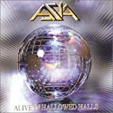 Alive in Hallowed Halls by Asia