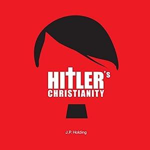 Hitler's Christianity Audiobook