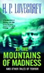 At the Mountains of Madness: And Othe...