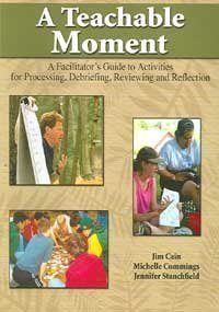 A Teachable Moment: A Facilitator's Guide to Activities...