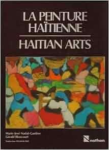 La Peinture Haitienne: Haitian arts (French and English